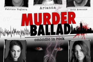 MURDER BALLAD – Omicidio in Rock