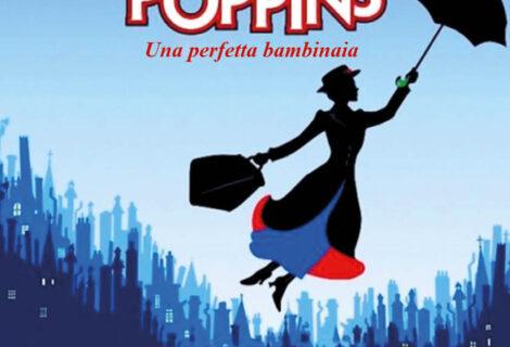 MARY POPPINS: UNA PERFETTA BAMBINAIA